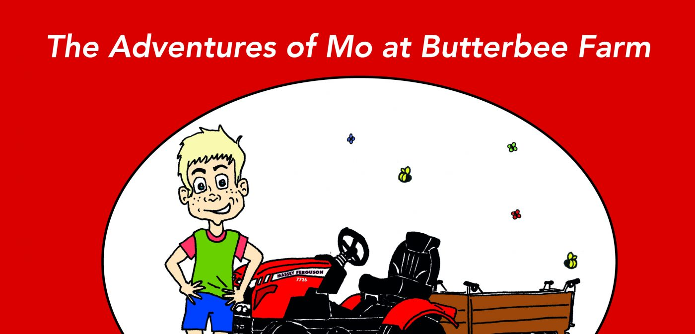 The Adventures of Mo at Butterbee Farm